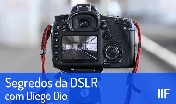 Segredos da DSLR
