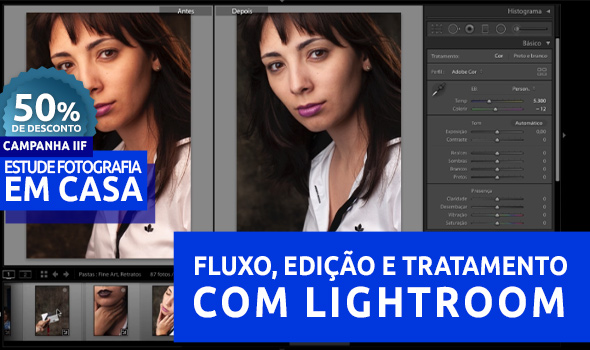 Fluxo, Edição e Tratamento com Lightroom